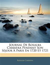 Journal De Rosalba Carriera Pendant Son Séjour À Paris En 1720 Et 1721