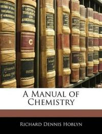 A Manual of Chemistry