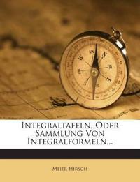 Integraltafeln, Oder Sammlung Von Integralformeln...