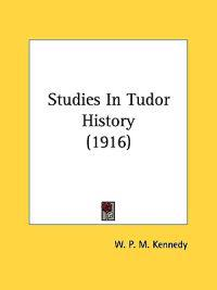 Studies In Tudor History