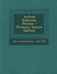 Anfora Sedienta, Poemas - Primary Source Edition
