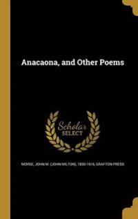 ANACAONA & OTHER POEMS