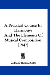 A Practical Course in Harmony