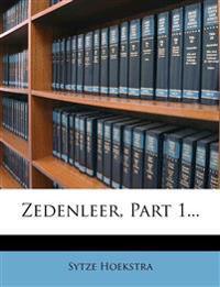 Zedenleer, Part 1...