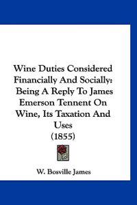 Wine Duties Considered Financially and Socially