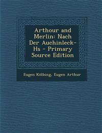 Arthour and Merlin: Nach Der Auchinleck-Hs