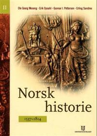 Norsk historie II; 1537-1814