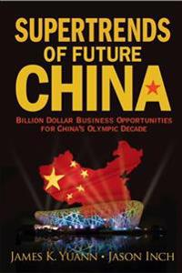 Supertrends Of Future China