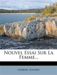 Nouvel Essai Sur La Femme...