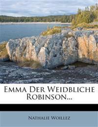Emma Der Weidbliche Robinson...