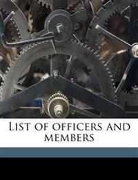 List of officers and members