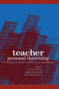 Teacher Personal Theorizing