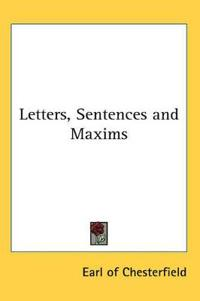 Letters, Sentences And Maxims