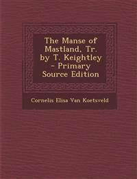 The Manse of Mastland, Tr. by T. Keightley