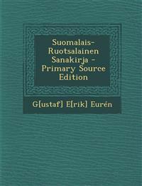 Suomalais-Ruotsalainen Sanakirja - Primary Source Edition