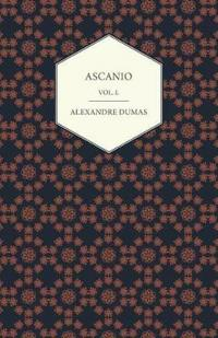 Ascanio - Vol. I.