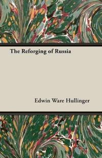 The Reforging of Russia
