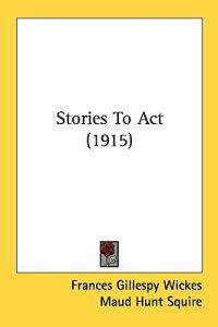 Stories to Act