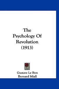 Psychology Of Revolution