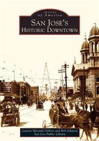 San Jose's Historic Downtown