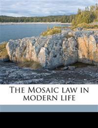 The Mosaic law in modern life