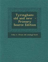 Tyringham: Old and New