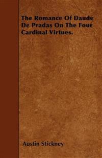 The Romance Of Daude De Pradas On The Four Cardinal Virtues.