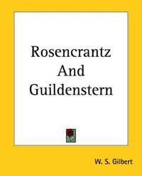 an analysis of rosencrantz and guildenstern are dead by tom stoppard Author: tom stoppard, a czechoslovakian writer he also wrote the screenplay and directed the movie form of rosencrantz and guildenstern are dead.