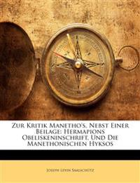 Zur Kritik Manetho's, Nebst Einer Beilage: Hermapions Obeliskeninschrift, Und Die Manethonischen Hyksos, Volumen IV