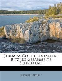 Jeremias Gotthelfs (albert Bitzius) Gesammelte Schriften, erster Band