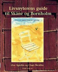 Livsnyterens guide til Skåne og Bornholm
