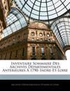 Inventaire Sommaire Des Archives Départementales Antérieures À 1790: Indre-Et-Loire