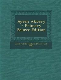 Ayeen Akbery - Primary Source Edition