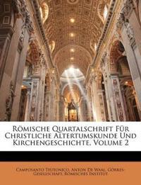 Römische Quartalschrift Für Christliche Altertumskunde Und Kirchengeschichte, Zweiter Jahrgang