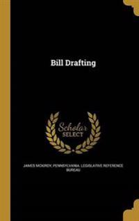 BILL DRAFTING