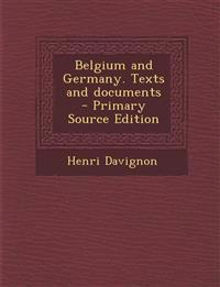 Belgium and Germany. Texts and Documents - Primary Source Edition