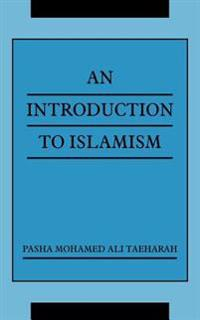 An Introduction to Islamism
