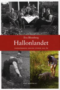 Hallonlandet : trädgårdens odling under 200 år