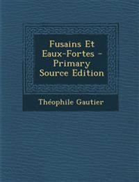 Fusains Et Eaux-Fortes - Primary Source Edition