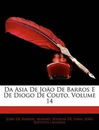 Da Asia de Joo de Barros E de Diogo de Couto, Volume 14