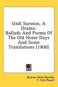 Gisli Sursson, A Drama