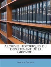Archives Historiques Du Département De La Gironde...