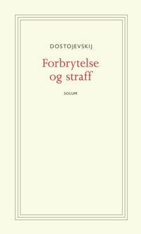 Forbrytelse og straff - Fjodor Dostojevskij | Ridgeroadrun.org