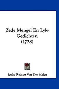 Zede Mengel En Lyk-gedichten