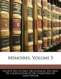 Mémoires, Volume 5