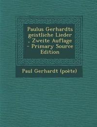 Paulus Gerhardts geistliche Lieder , Zweite Auflage