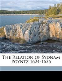 The Relation of Sydnam Poyntz 1624-1636 (, Volume 14