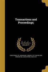 TRANSACTIONS & PROCEEDINGS