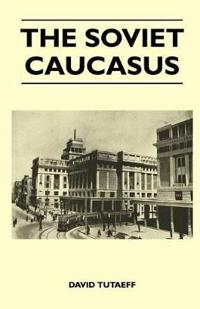 The Soviet Caucasus
