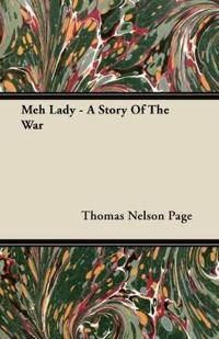 Meh Lady - A Story Of The War